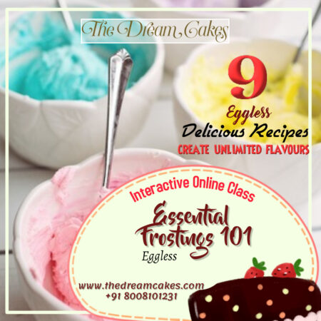 All about Eggless Fillings and Frostings – Level 1