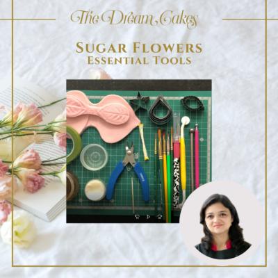Essential Tools for Sugar Flowers